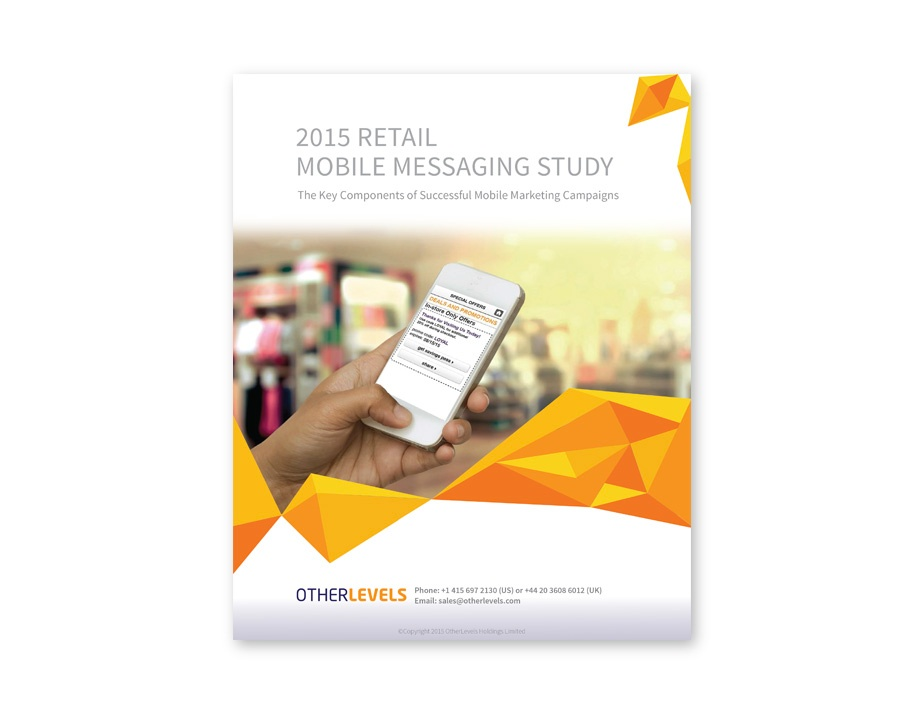 2015 RETAIL MOBILE MESSAGING STUDY
