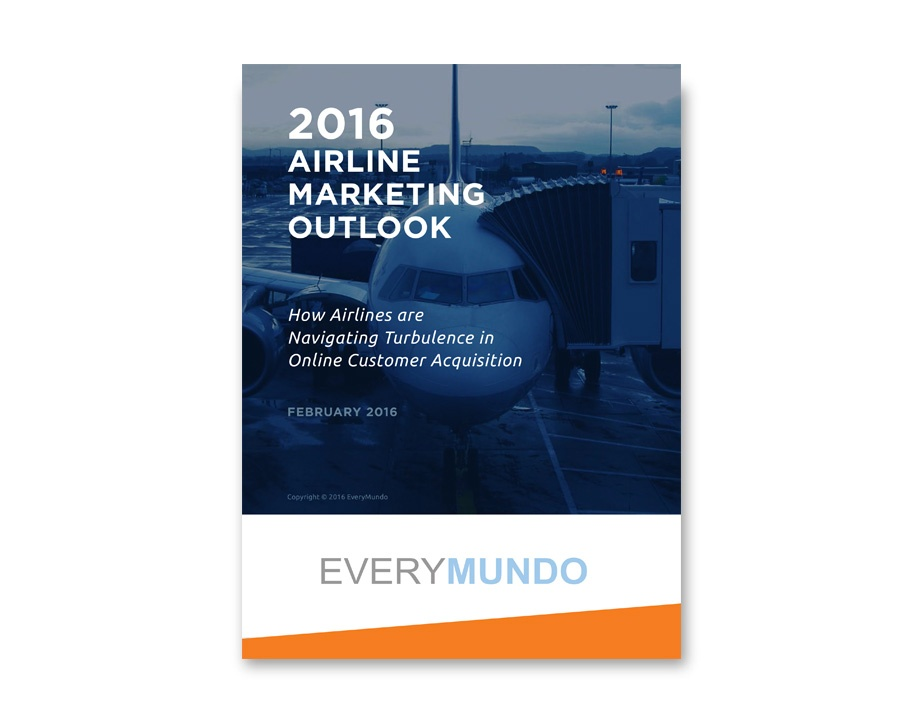 2016 AIRLINE MARKETING OUTLOOK