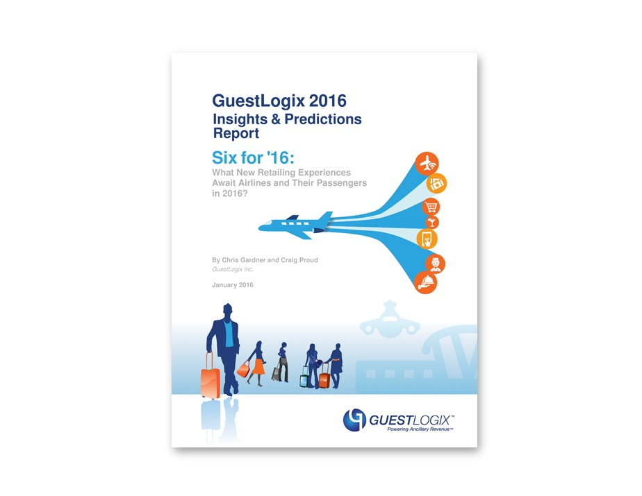 Insights & Predictions Report: What New Retailing Experiences Await Airlines and Their Passengers in 2016?