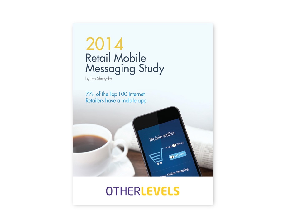 2014 Retail Mobile Messaging Study